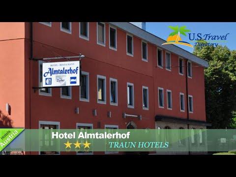 Hotel Almtalerhof - Traun Hotels, Austria