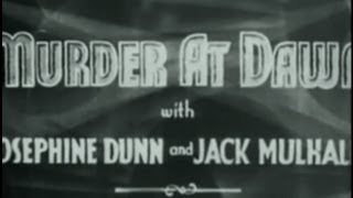 Murder at Dawn (1932) [Crime] [Horror]