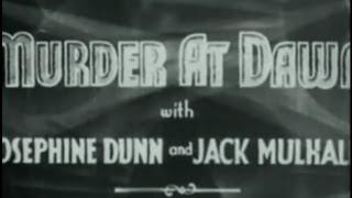 Murder at Dawn (1932) [Crime] [Horror]