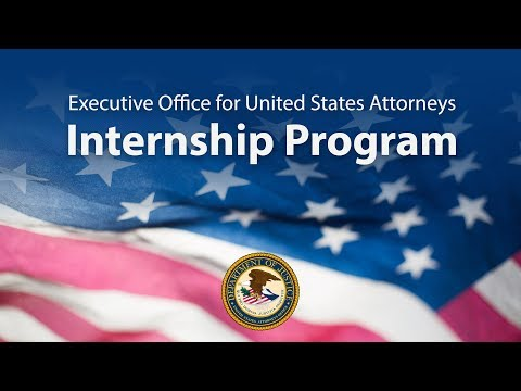 Executive Office For United States Attorneys - 2019 Internship Program