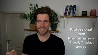 Professional Java Programmer - Tips & Tricks: Episode #003   Vlogs