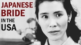 Video Life of a Japanese Bride in America After World War 2 | Documentary Drama | 1952 download MP3, 3GP, MP4, WEBM, AVI, FLV Juni 2018