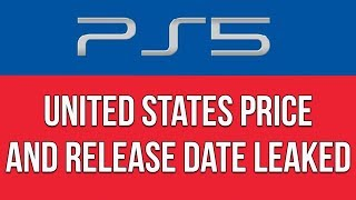 The PlayStation 5's United States Release Date And Price Just Leaked!
