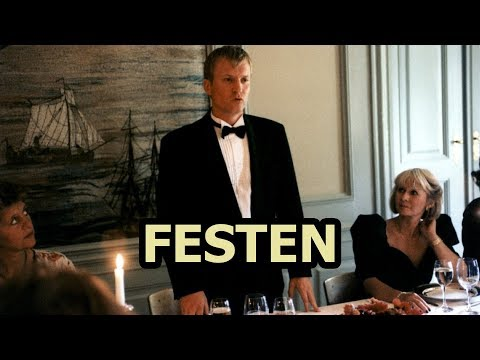 Festen - The First Dogme 95 Film