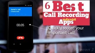 6 Best Call Recording Apps for Android of 2018