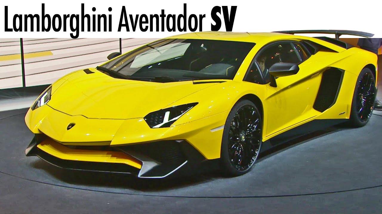 Lamborghini Aventador Sv World Premiere Youtube