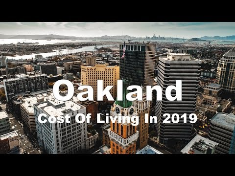 Cost Of Living In Oakland, CA, United States In 2019, Rank 21st In The world