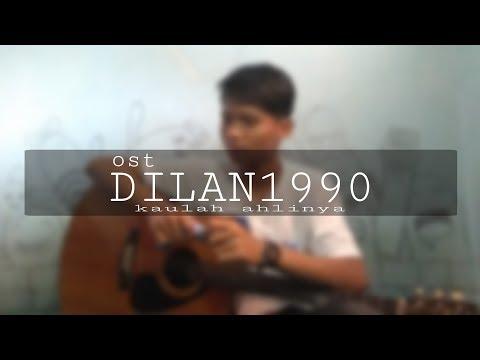 Ost Dilan1990 - Kau Lah Ahlinya