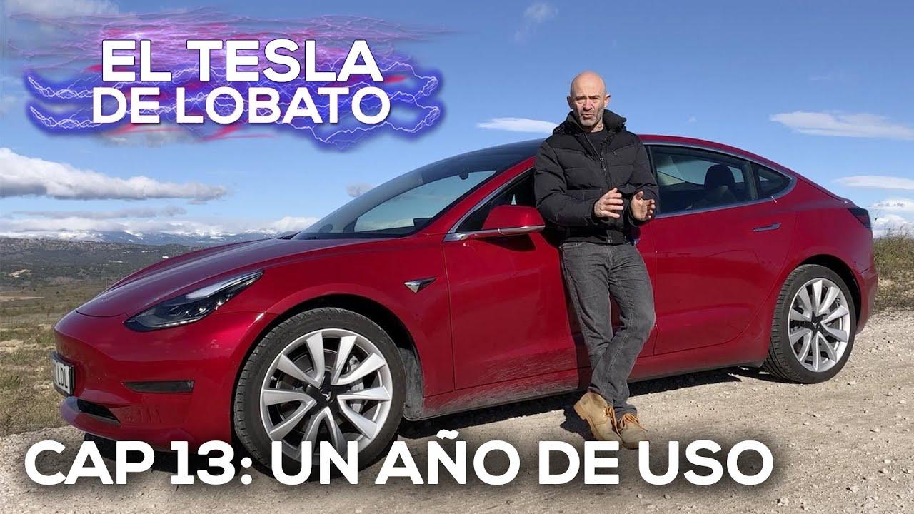 EL TESLA DE LOBATO - Cap. 13: Así está el Model 3 tras un año de uso | SoyMotor.com