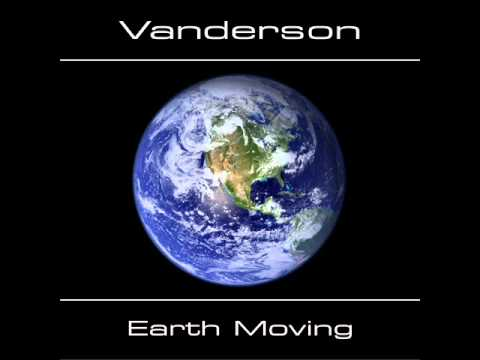 Vanderson - Earth Moving [full album]
