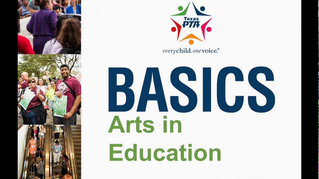 Arts in Education - Texas PTA - every child  one voice