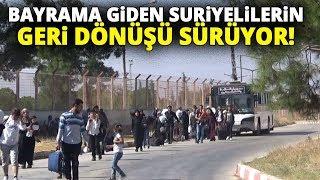 Bayram İçin Ülkesine Giden 3 Bin Suriyeli Türkiye'ye Geri Döndü