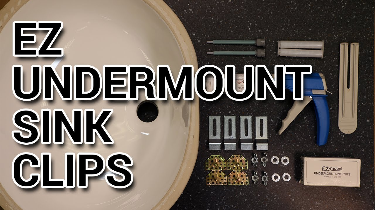 how to install ez undermount sink clips strength test