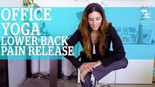 OFFICE YOGA Series ~Lower back pain ~ Video 3