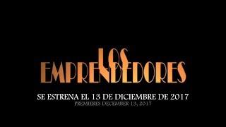 LOS EMPRENDEDORES - Trailer Oficial