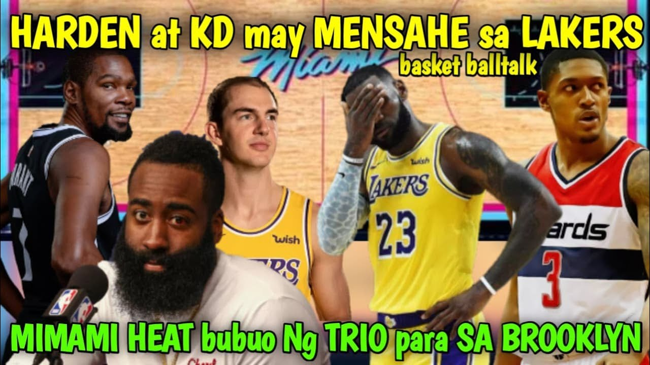 HARDEN AT KD MAY MENSAHE SA LAKERS I MIAMI HEAT BUBUO NG TRIO PANTAPAT SA BROOKLYN NETS