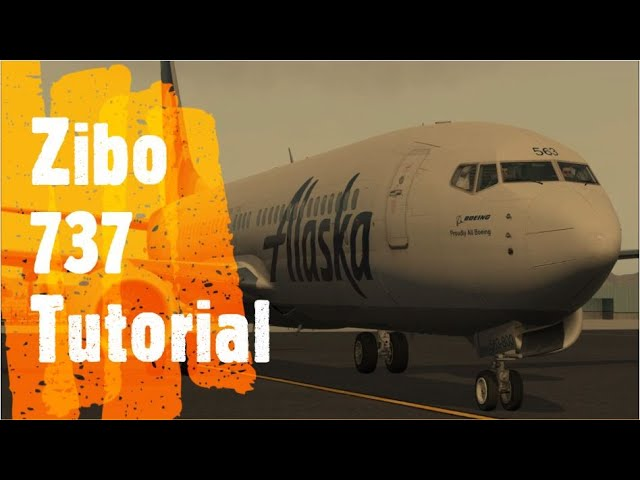 X Plane 11 - Zibo 737-800 Tutorial | ALASKA - How to: Start