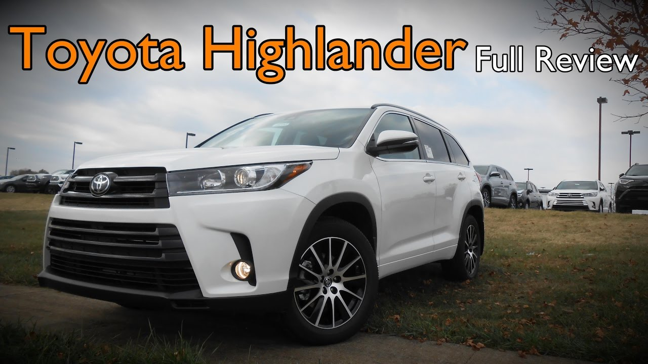 Original 2017 Toyota Highlander Full Review  LE LE Plus XLE SE Limited Limited