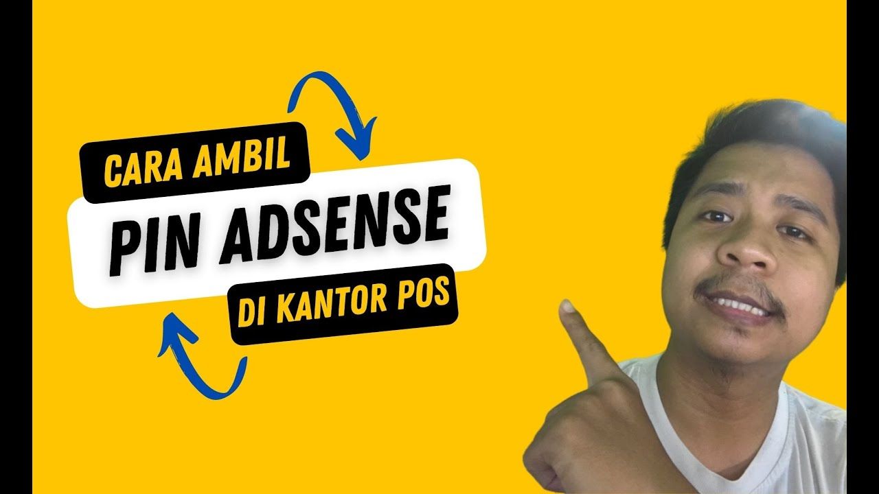 CERITA PIN ADSENSE DAN CARA MENGAMBIL PIN ADSENSE DI KANTOR POS!!