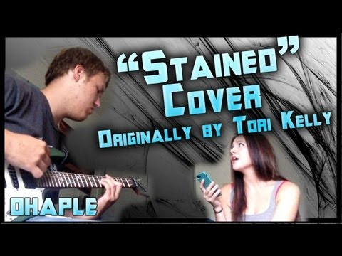 A Cover Of Stained originally by Tori Kelly; Electric Guitar and Vocal Cover By Ohaple