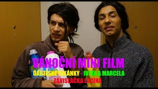 ĎÁBELSKÉ CIKÁNKY - IVETA A MARCELA - ZÁVISLAČKA LUCINA (mini film)