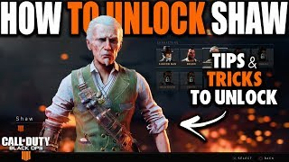 HOW TO UNLOCK SHAW IN BLACK OPS 4 BLACKOUT   How to Unlock Zombie Characters in Call of Duty BO4