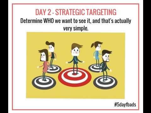 DAY 2 - STRATEGIC TARGETING THE AUDIENCE