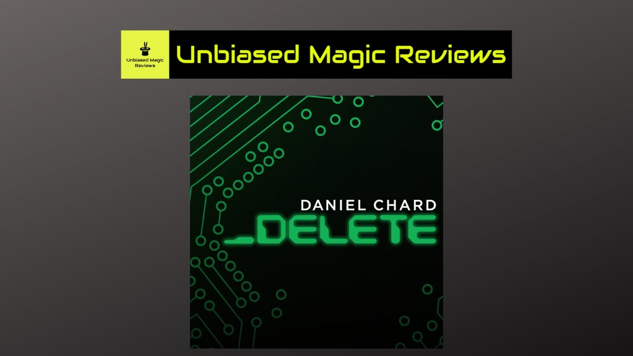5 Minute Magic Reviews #7 - Delete by Daniel Chard