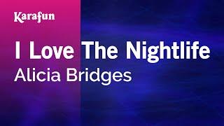 Karaoke I Love The Nightlife Alicia Bridges.mp3