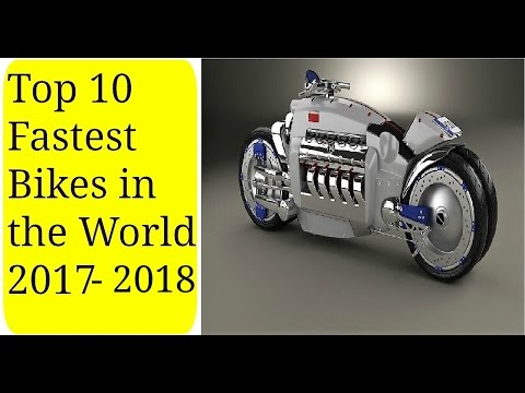 Top 10 Fastest bikes in the world 2017-2018