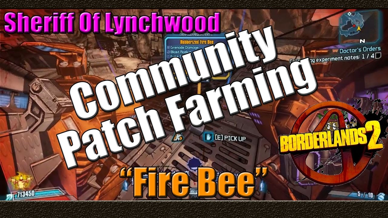 Borderlands 2 | Farming The Sheriff Of Lynchwood For The Fire Bee | New  Community Patch Farming