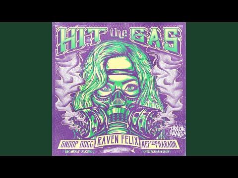 Hit the Gas (feat. Snoop Dogg & Nef the Pharaoh)