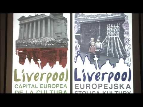 Liverpool Reconsidered: Urban Regeneration and Cultural Turn - Part 1