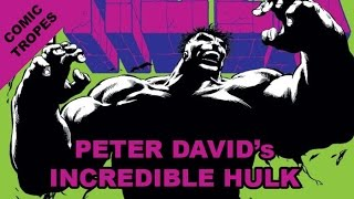 Peter David's Incredible Hulk and Puns - Comic Tropes (Episode 47)