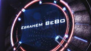 #3 New Intro Ebrahem BeBo