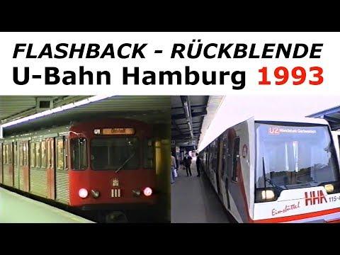 Flashback 1993 U Bahn Hamburg Hochbahn U1 - U2 - U3 vor 25 Jahren - Subway HH 25 years ago (2018)