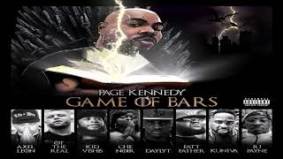 Page Kennedy - Game Of Bars Ft RJ Payne,Axel Leon,Daylyt,Kuniva,Che Noir,OT the Real,Kid Vishis 2019