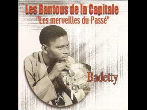 Les Bantous de la Capitale - Badetty