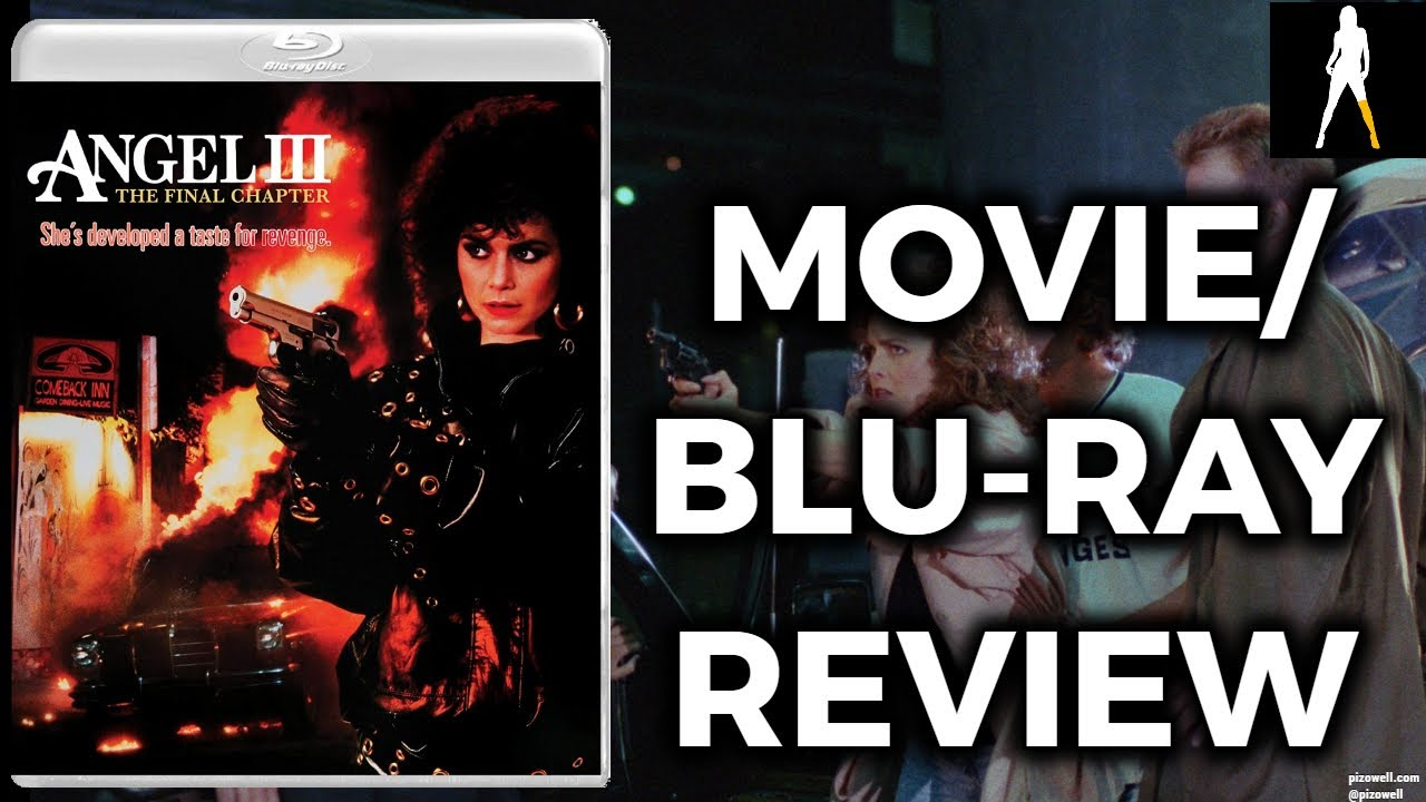 Download ANGEL 3: THE FINAL CHAPTER (1988) - Movie/Blu-ray Review