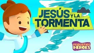 JESUS Y LA TORMENTA ⛈ 🌊 PEQUEÑOS HEROES | Cancion infantil Cristiana
