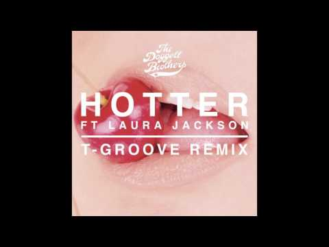 The Doggett Brothers - Hotter (T-Groove remix)