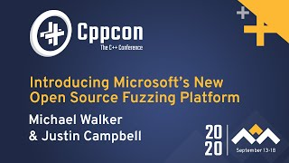 Introducing Microsofts New Open Source Fuzzing Platform - Michael Walker &amp Justin Campbell - CppCon