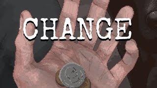 CHANGE - Homeless Survival RPG!