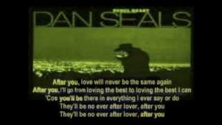 Dan Seals - After You ( + lyrics 1983) YouTube Videos