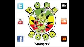 """Dope Soda """"Strangers"""""""