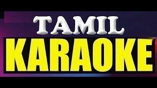 Senthazham Poovil Tamil Karaoke with lyrics - Mullum Malarum Senthazham Poovil Karaoke
