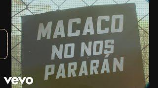 Macaco - No Nos Pararán (Lyric Video)