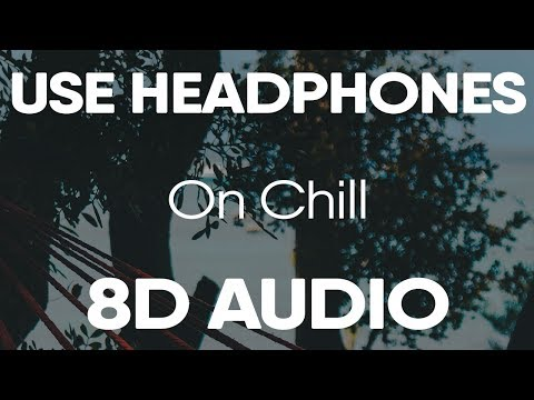 """Wale feat. Jeremih """"On Chill"""" (8D Audio)"""