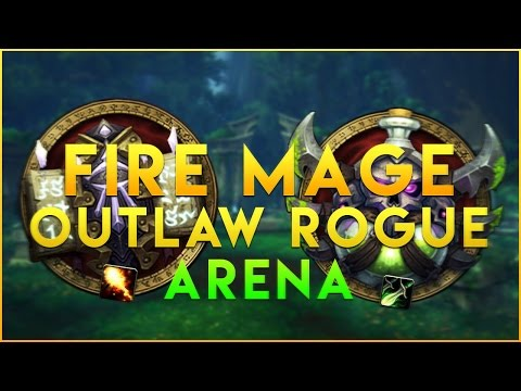 Fire Mage Outlaw Rogue Arena Synergy