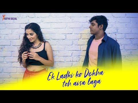 Ek Ladki Ko Dekha Toh Aisa Laga | Dance Cover | Natya Social